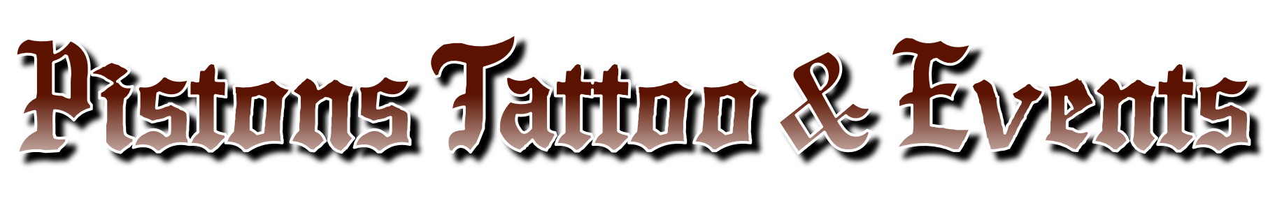 Pistons Tattoo & Event Service